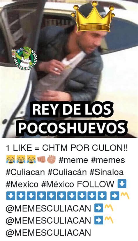 Memes De Mexico - rey de los pocoshuevos 1 like chtm por culon