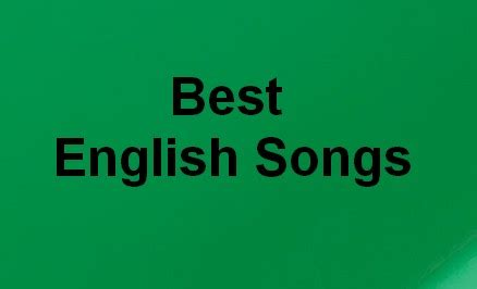 top 50 best english songs latest list may 2018