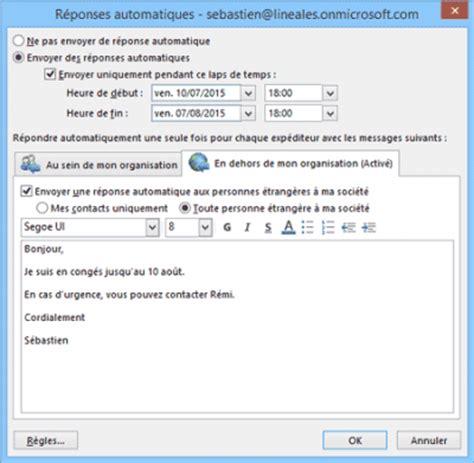 absence bureau outlook configurer le message d absence du bureau dans outlook