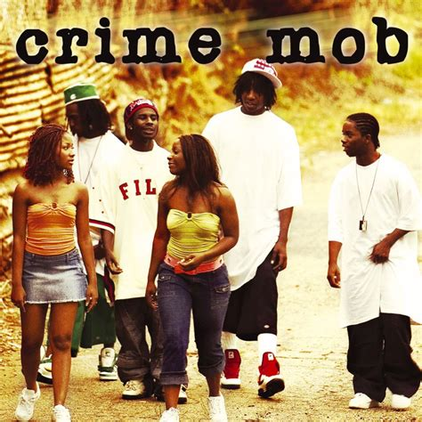 Crime Mob Gets New Release Date Hated On Mostly In Stores March 20th by Crime Mob Knuck If You Buck Lyrics Genius Lyrics