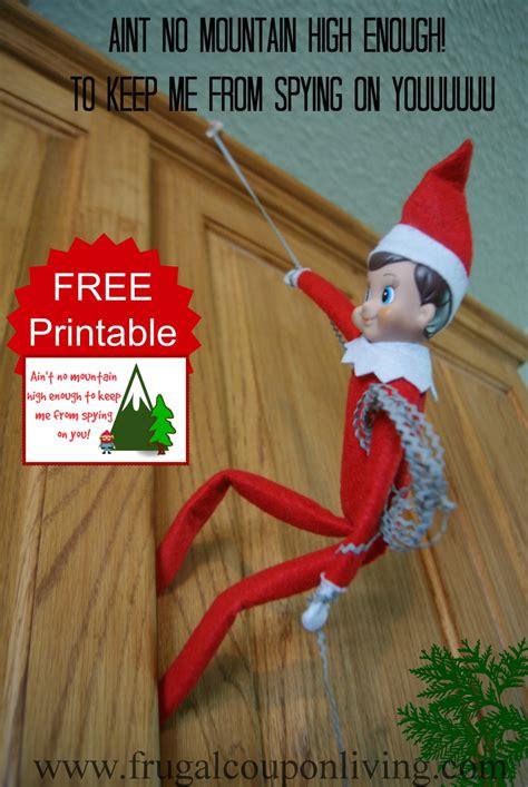 free printable elf ideas elf on the shelf ideas ain t no mountain high enough