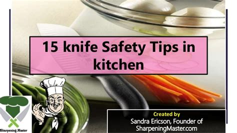 knife safety tips kitchen knife handling and safety 15 knife safety tips for all kitchen tips 2017