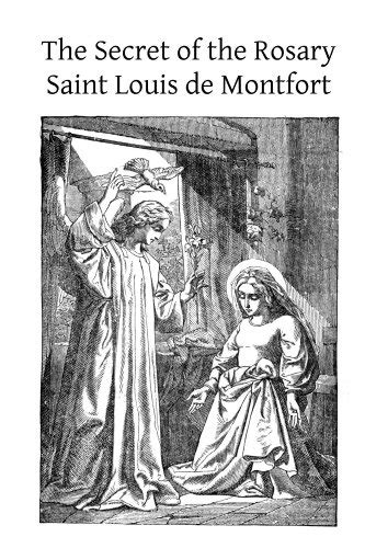 libro the complete visions of true devotion to mary with preparation for total consecration english edition teologia