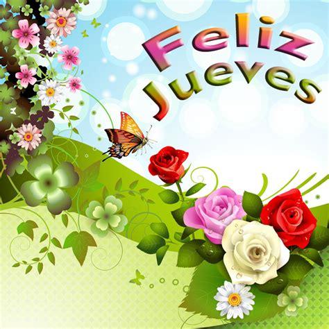 imagenes whatsapp jueves banco de im 193 genes feliz jueves postales con flores y