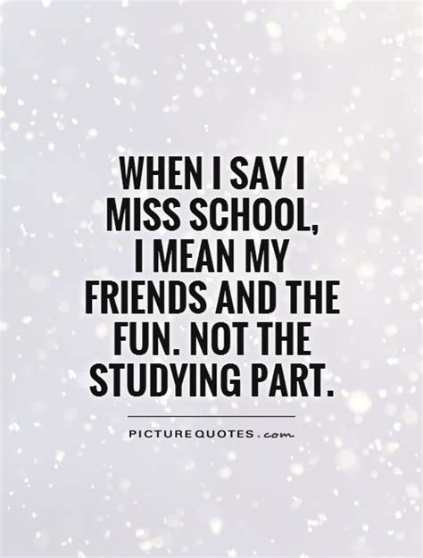 7 Things I Miss About College by Quotes About Missing High School Friends 13 Quotes