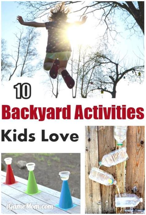backyard science games 10 fun backyard activities for kids
