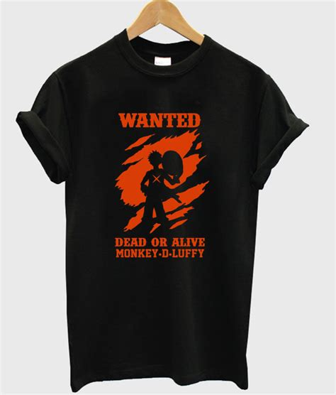 Tshirt One Luffy 05 one wanted dead or alive monkey d luffy t shirt