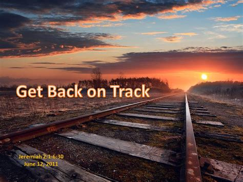Get Your On Track by Get Back On Track Perfecting You