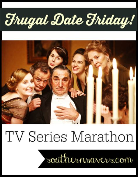 Friday Date With The Tv by Frugal Date Friday Tv Series Marathon Southern Savers