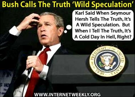 a cold day in hell a cold investigation books iwr bush bush calls the speculation