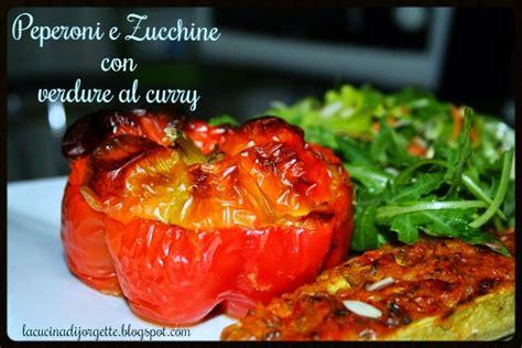come posso cucinare i peperoni la cucina di jorgette peperoni e zucchine con curry di