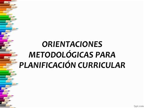 planificacion curricular 2016 slideshare planificaci 243 n curricular
