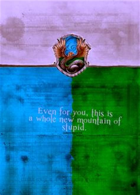 house music slogans slytherclaw quotes