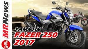 mrnews 10   nova yamaha fazer 250 2017   youtube