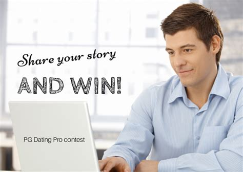 Your Dating Story And Win dating pro contest tell your story and win pilot