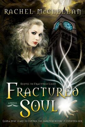 Fractured Souls fractured soul by mcclellan hardcover barnes