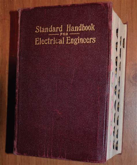 Standard Handbook For Electrical Engineers the standard handbook for electrical engineers