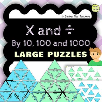 multiplying and dividing by 10, 100, and 1000 large and