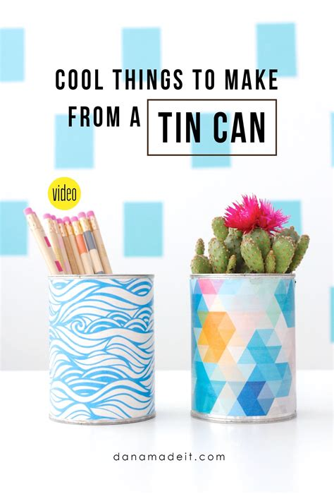 new cool things to make with a tin can made