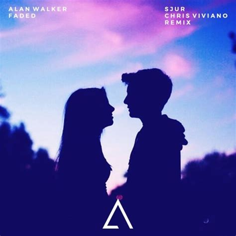 alan walker helo helo mp3 alan walker faded chris viviano sjur remix by aux