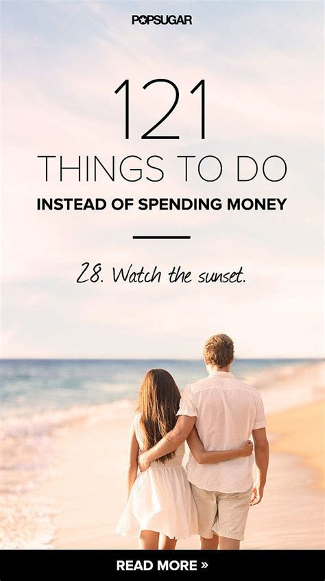live by themes instead of goals 121 things to do instead of spending money summer good