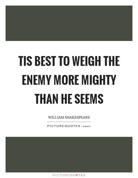 best of enemy best enemy quotes best enemy sayings best enemy