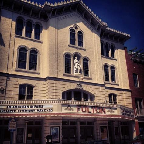 fulton opera house pin by discover lancaster on unique experiences in lancaster county