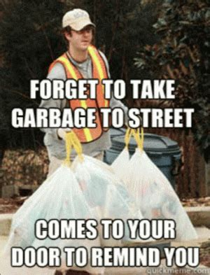 Garbage Man Meme - good guy meme kappit