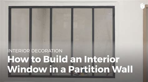 how to build an interior window in a partition wall diy