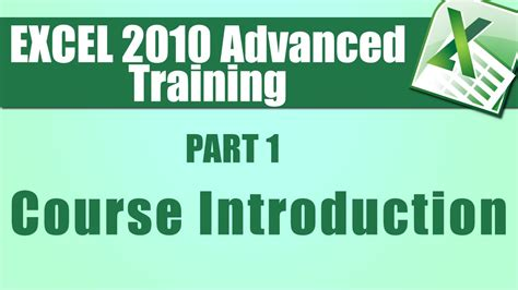 tutorial excel 2010 advanced microsoft excel tutorial advanced part 1 introduction