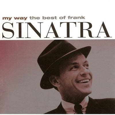the best of frank sinatra my way best of frank sinatra frank sinatra hmv books