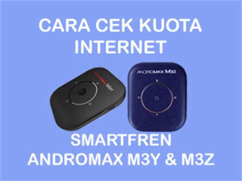 Dan Kuota Modem Smartfren cara mengecek kuota smartfren andromax m3y dan m3z empatinchi