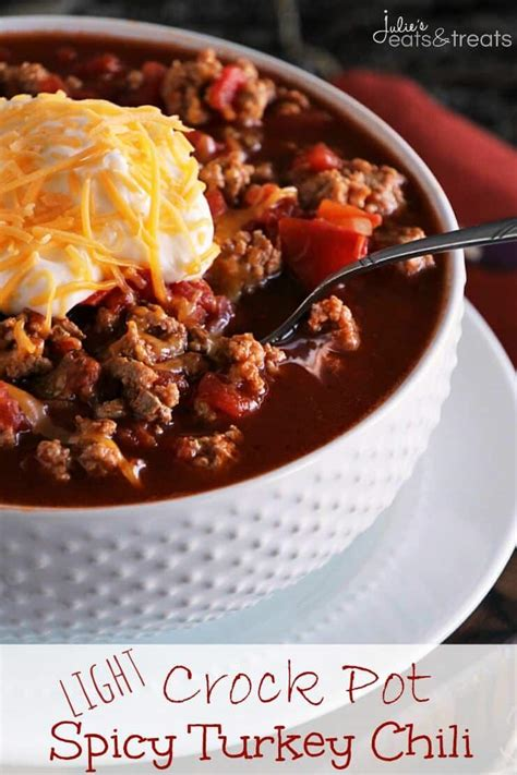 Light Crock Pot Recipes by Light Crock Pot Spicy Turkey Chili Recipe Julie S Eats Treats
