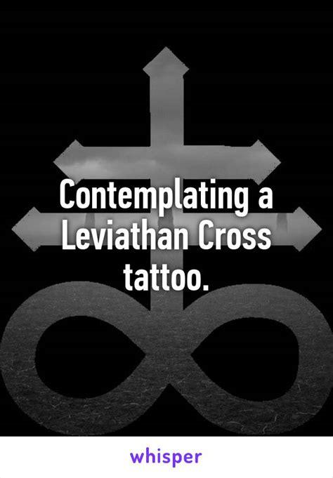 leviathan cross tattoo contemplating a leviathan cross