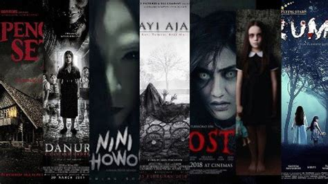 film horor indonesia tahun 2000an siap siap 7 film horor indonesia yang bakalan menghantui