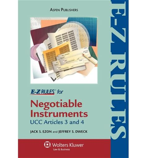 mastering negotiable instruments ucc articles 3 and 4 and other payment systems books e z for negotiable instruments bank deposits ucc
