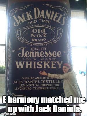 Jack Daniels Meme - jack daniels imgflip