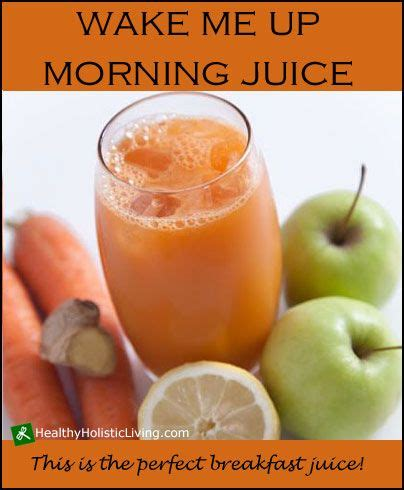 Morning Juice Recipe For Detox by 17 Best Images About Juicing And Smoothies On