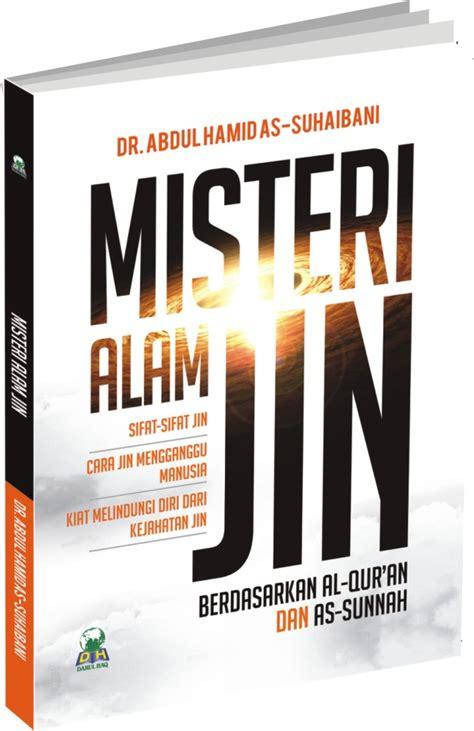 Buku Pornografi Dan Bahayanya buku misteri alam jin berdasarkan al quran dan as sunnah