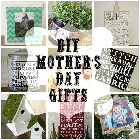 day gifts ideas diy mother s day gifts