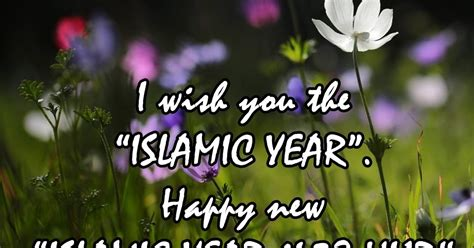 hijri new year s day islamic new year wishes quotes beautiful messages