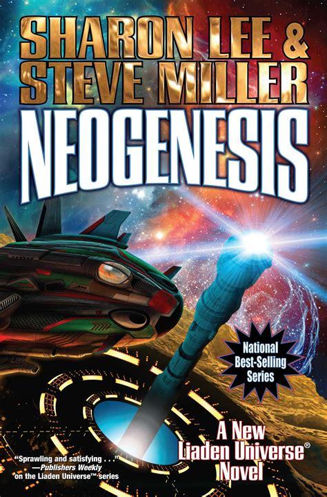 neogenesis liaden universeâ books neogenesis book by steve miller