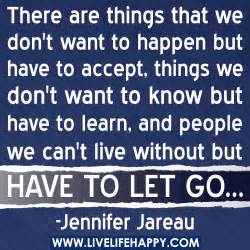 There are things we don t want to happen but have to accept things