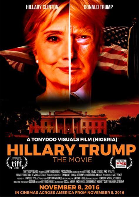 donald trump in movies photos nairalander creates movie poster ft hillary