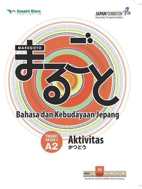 Baru Buku Praktis Jepang Dalam 1 Minggu Kesaint Blanc seminar pembelajaran bahasa jepang marugoto belajar