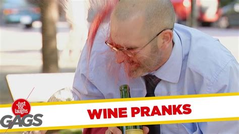 Best Gags by Wine Gags Best Of Just For Laughs Gags Best Prank