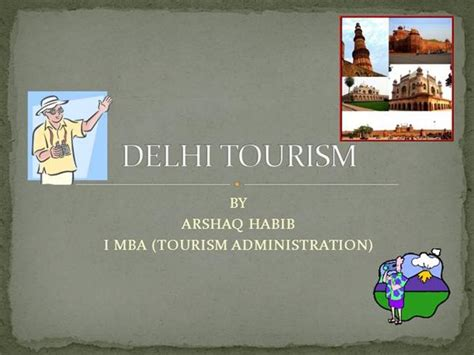 Mba In Tourism Management In Delhi by Delhi Tourism Ppt Authorstream