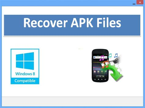 undelete apk popular to smartphone downloads