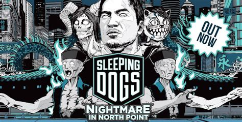 sleeping dogs walkthrough sleeping dogs nightmare in point walkthrough