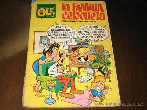 la familia cebolleta 60 coleccion ole la familia cebolleta comprar tebeos ole editorial bruguera en todocoleccion